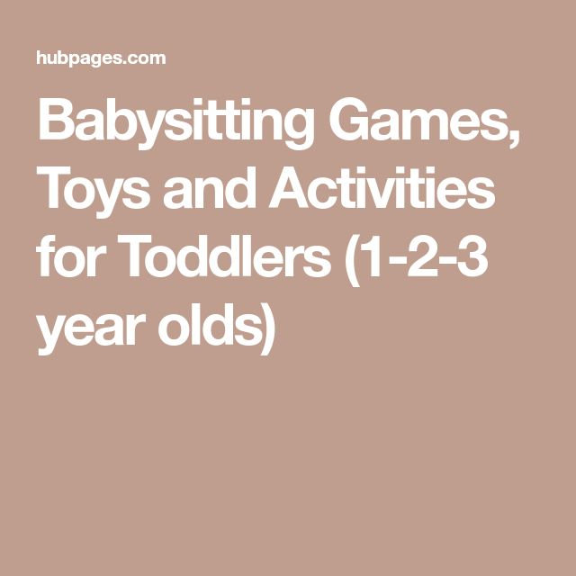 Babysitting Games, Toys and Activities for Toddlers (1-2-3 year olds)