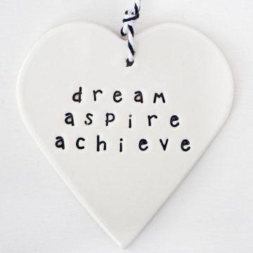'dream. aspire. achieve' clay gift tag  www.carolinec.com.au