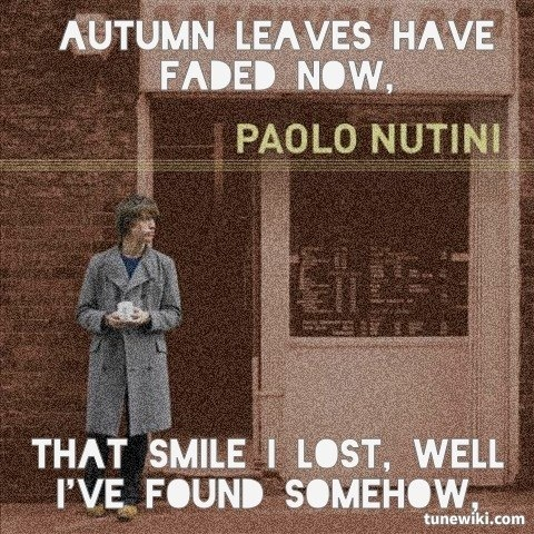 """-- #LyricArt for """"Autumn - Live & Acoustic Version"""" by Paolo Nutini  Great Song"""