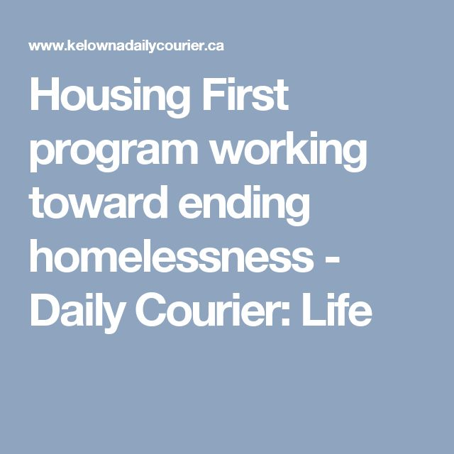 Housing First program working toward ending homelessness - Daily Courier: Life