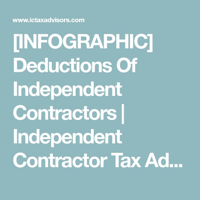 [INFOGRAPHIC] Deductions Of Independent Contractors | Independent Contractor Tax Advisors