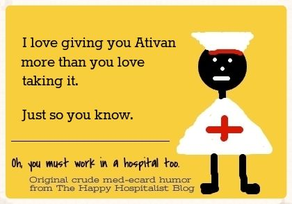 See the entire collection of funny and original sedation (Ativan/Haldol) ecards.
