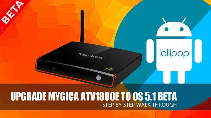 Upgrade MyGica ATV 1800E to Beta OS 5.1 How to
