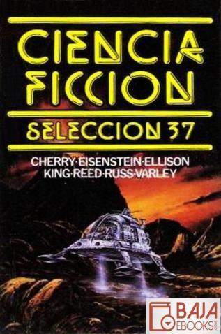 Ciencia ficción. Selección 37
