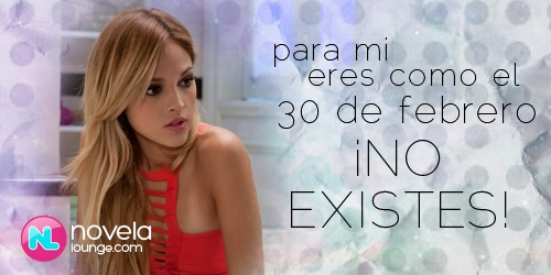 Nikki phrase -English: to me, you're like February 30th, YOU DON'T EXIST!