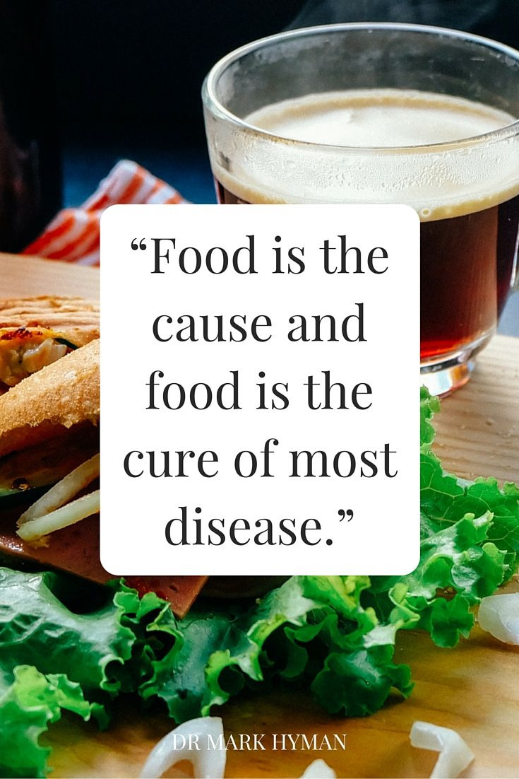 """Food is the cause and food is the cure of most disease."" - Dr Mark Hyman on the School of Greatness podcast"