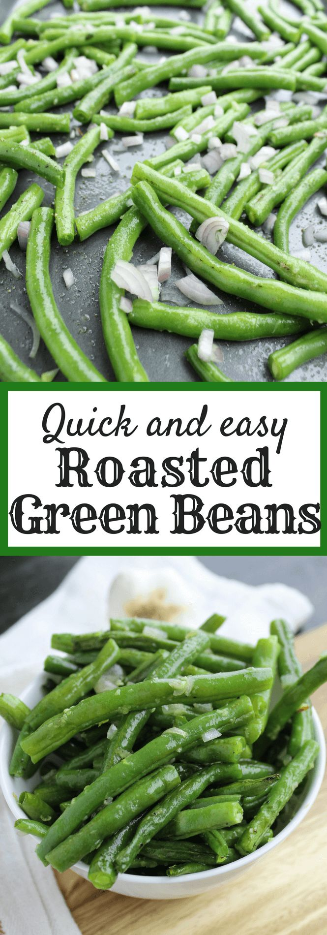 quick and easy roasted green beans #sidedish