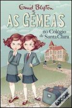 As Gémeas no Colégio de Santa Clara