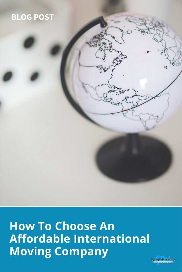 How To Choose An Affordable International Moving Company