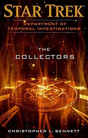 47 best star trek images on pinterest star trek book show and star trek ebook the collectors the third entry in christopher l bennetts department of temporal investigations series fandeluxe Document