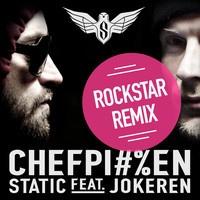 Static feat. Jokeren - Chefpikken (Rockstar remix) by Static Denmark on SoundCloud