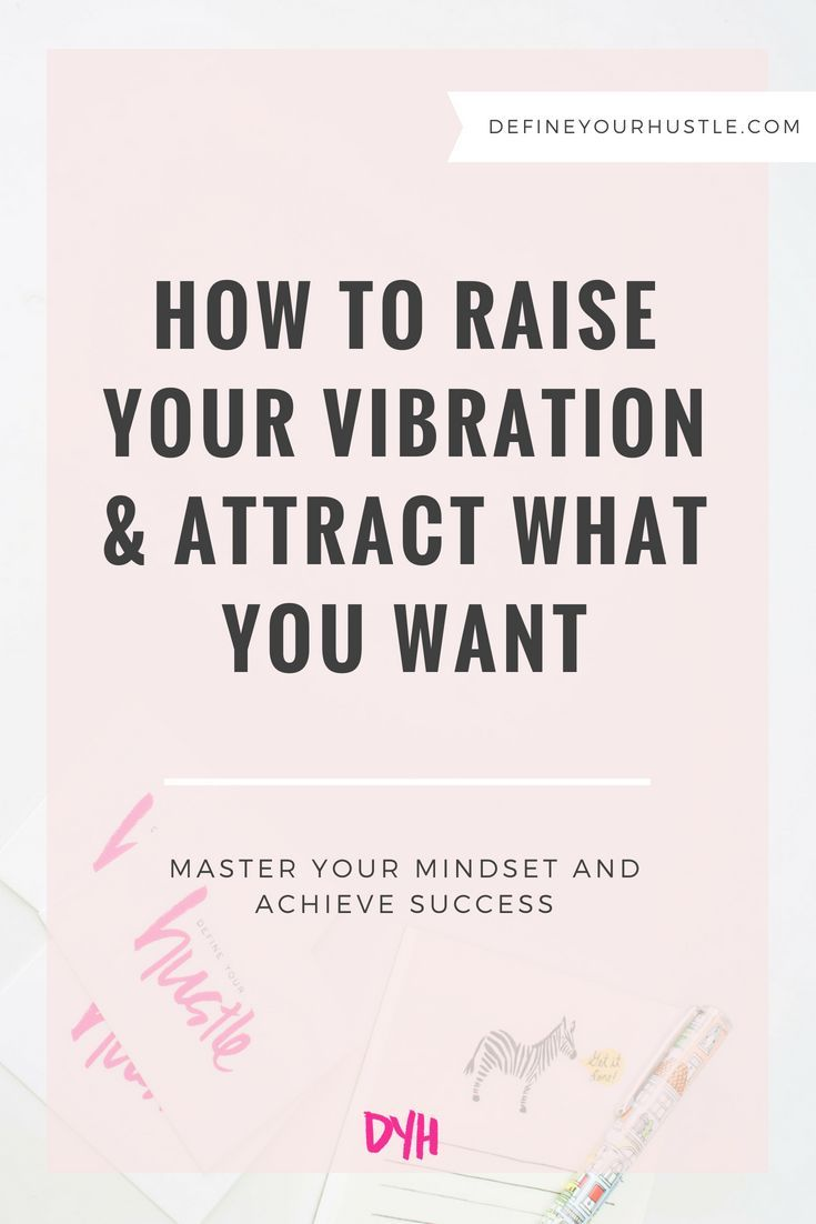 7 Simple Steps to Manifesting Your Ideal Life: Get Everything You Want