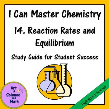 Help your students to understand chemical equilibrium, reaction rates, and spontaneous and non-spontaneous reactions in your High School Chemistry class. This powerful interactive study guide provides your students with a solid framework to help them organize and learn concepts.