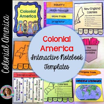 Colonial America Interactive Notebook 13 Colonies Interactive Notebook  Colonial America Interactive Notebook...If you are teaching about the 13 colonies, this is the perfect product for you! This resource comes with 8 templates, individual template directions, pictures of templates in an interactive notebook, a unit cover page, and a table of contents page.