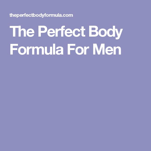 The Perfect Body Formula For Men