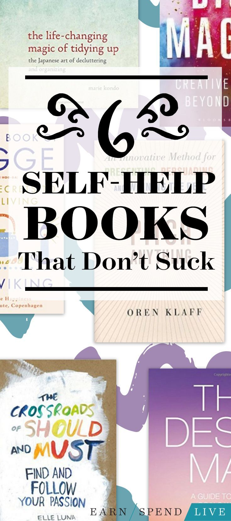 If you're looking for help figuring things out in your life, make some big decisions, or create a life you're excited to live, check out these books.