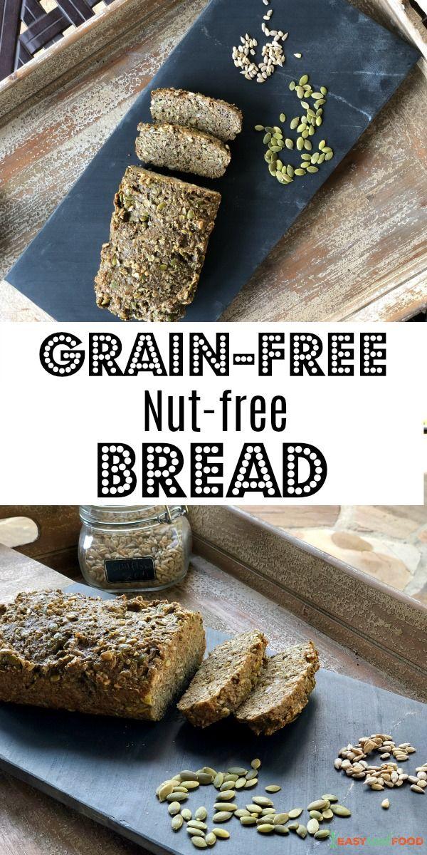Grain Free Nut Free Bread Recipe Food Grain Free Real Food
