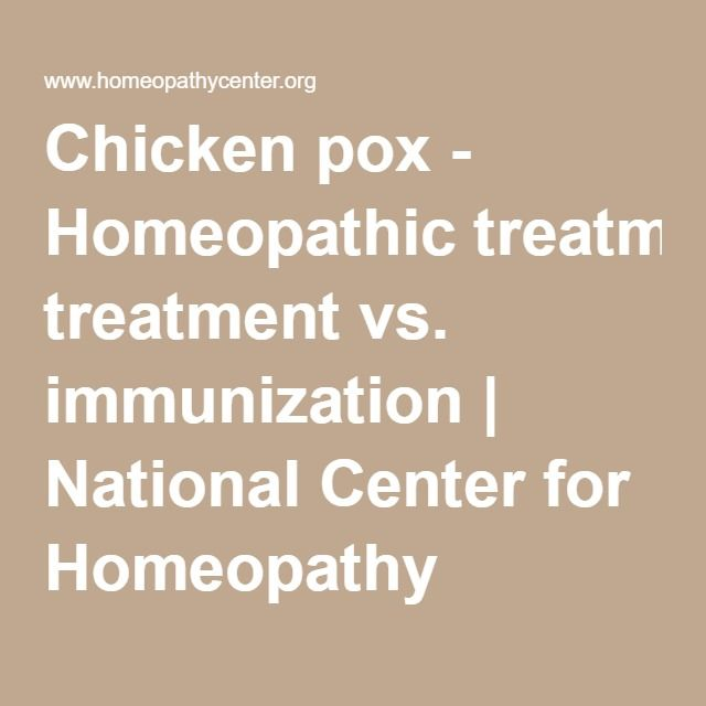 Chicken pox - Homeopathic treatment vs. immunization | National Center for Homeopathy