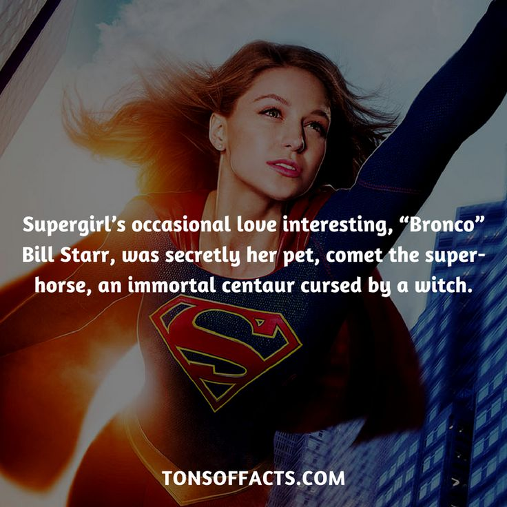 "Supergirl's occasional love interesting, ""Bronco"" Bill Starr, was secretly her pet, comet the super-horse, an immortal centaur cursed by a witch. #supergirl #tvshow #justiceleague #comics #dccomics #interesting #fact #facts #trivia #superheroes #memes #1 #movies #superman"