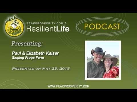 Paul & Elizabeth Kaiser: Sustainable Farming 2.0 | Peak Prosperity
