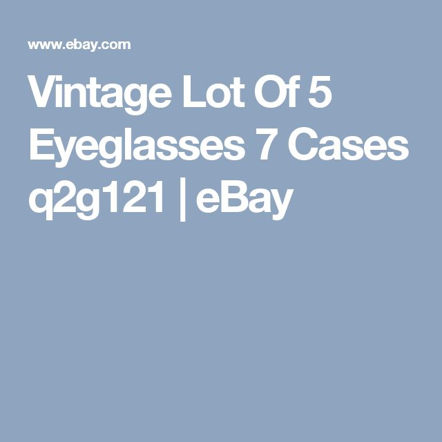 Vintage Lot Of 5 Eyeglasses 7 Cases     q2g121  | eBay