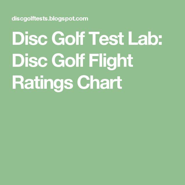 Disc Golf Test Lab Disc Golf Flight Ratings Chart Disc Golf