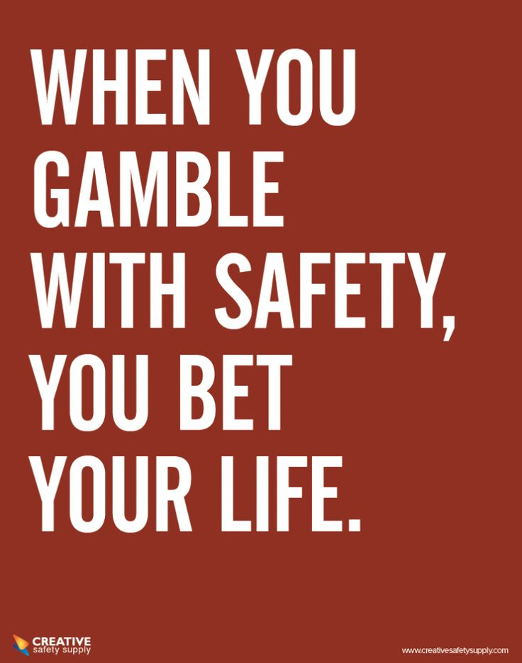 Creative Safety Supply - Gamble with Safety Poster, $24.95 (http://www.creativesafetysupply.com/gamble-with-safety-poster/)