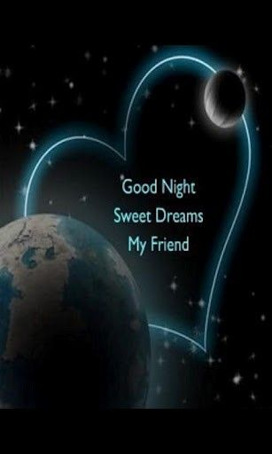 good-night-sweet dreams my friend