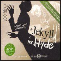 Amazon.it: Dr. Jekyll e mr. Hyde. Audiolibro. 2 CD Audio formato MP3 - Robert L. Stevenson, B. Alessandro - Libri