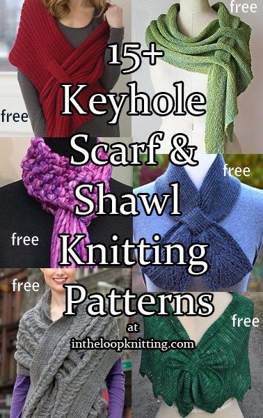 Knitting patterns for Self Fastening Shawls and Keyhole Scarves. Most patterns are free