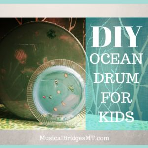 DIY Ocean Drums!  Just in Time for Summer