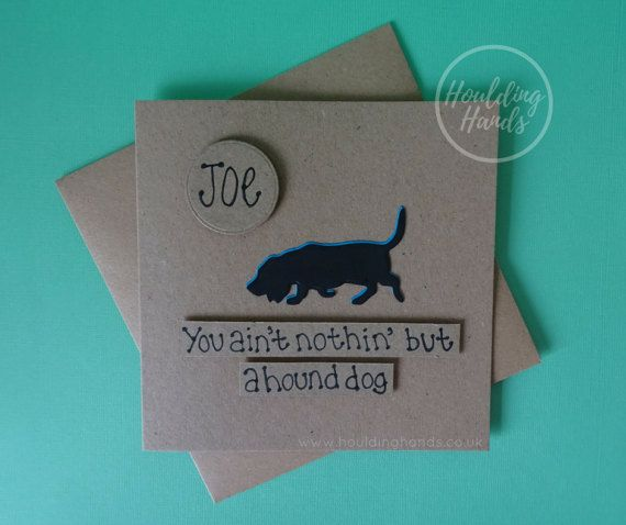 Hound Dog Funny Card Elvis Presley quote by HouldingHands on Etsy
