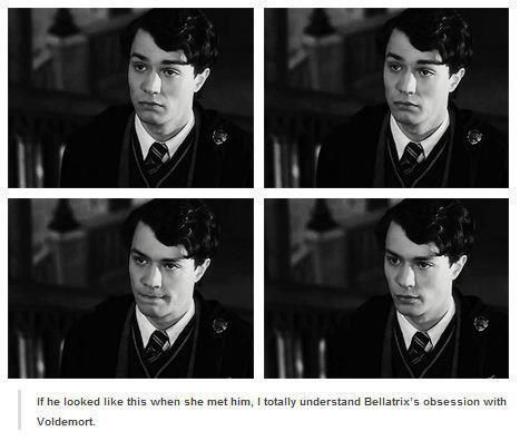 If he looked like THIS, when she met him, I totally understand Bellatrix's obsession with Voldemort.