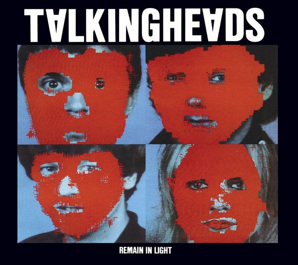 """#2: """"Remain In Light"""" by Talking Heads - listen with YouTube, Spotify, Rdio & Deezer on LetsLoop.com"""