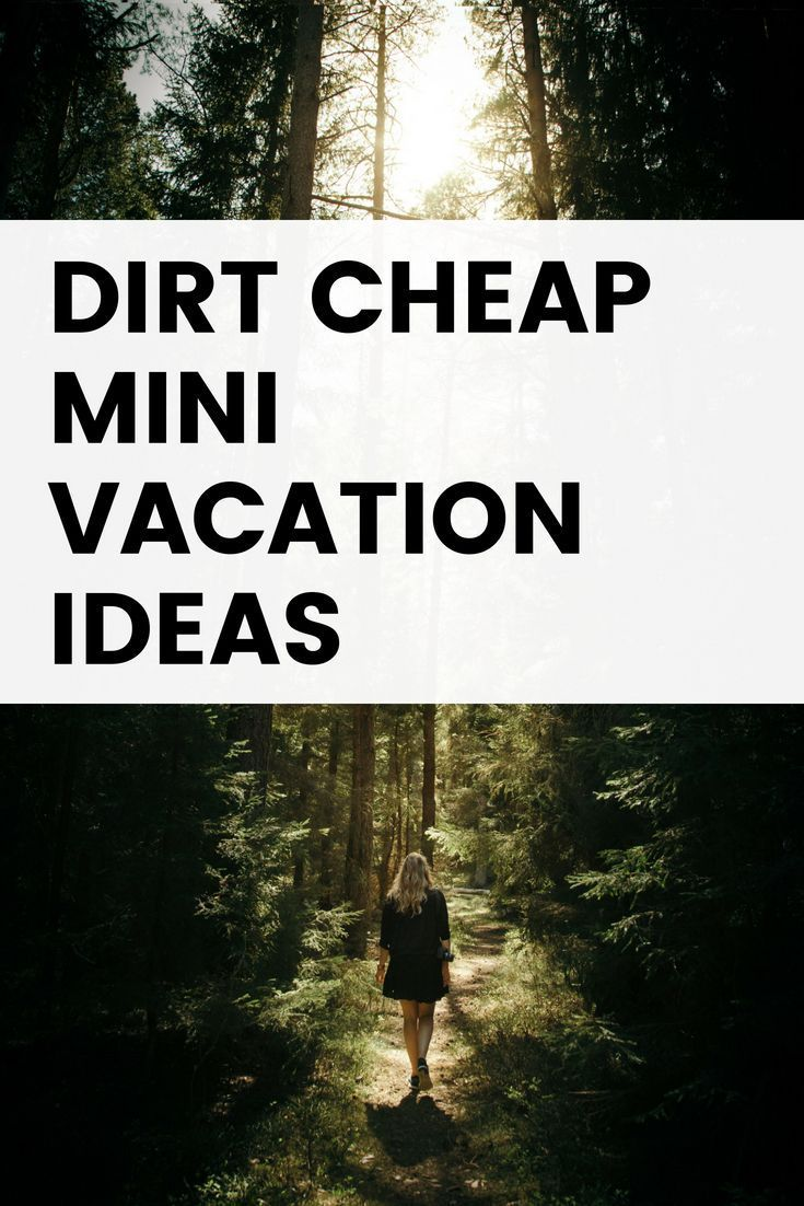 mini vacation ideas: 15 best mini vacations in the u.s. | world