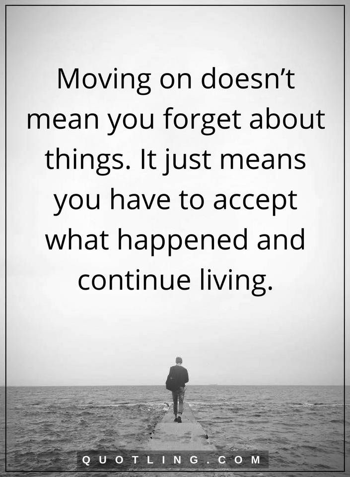 Quotes About Moving Forward Amazing 51 Best Moving On Quotes Images On Pinterest  Moving On Quotes