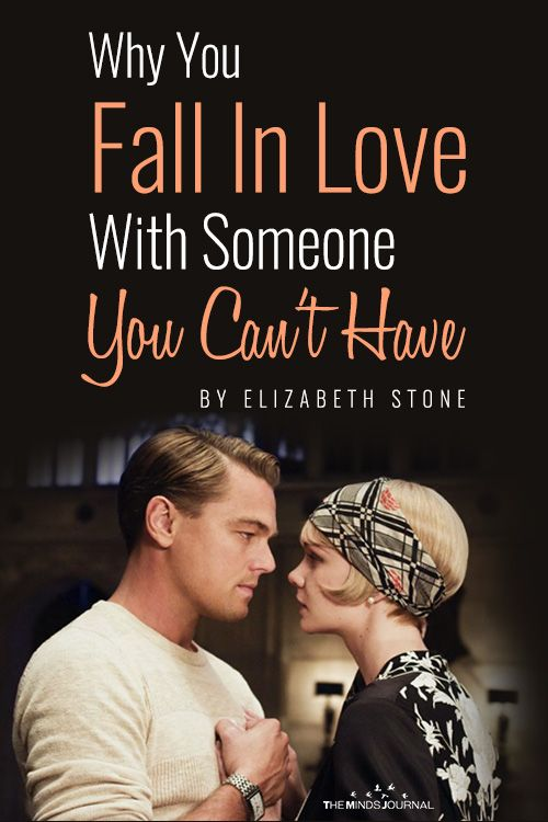 Why You Fall In Love With Someone You Cant Have | Loving