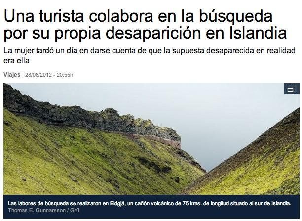 Una turista colabora en la búsqueda por su propia desaparición en Islandia.  La mujer tardó un día en darse cuenta de que la supuesta desaparecida en realidad era ella