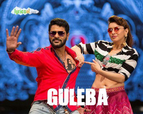 Guleba Lyrics:Guleba Song from Gulaebaghavali is sung by Anirudh Ravichander, Mervin Solomon and composed by Vivek-Mervin, starring Prabhu Deva, Hansika Motwani. Song: Guleba Movie: Gulebaghavali (2018) Singer(s): Anirudh Ravichander, Mervin Solomon Music : Vivek-Mervin Lyricist(s): Ku. Karthik Starring: Prabhu Deva, Hansika