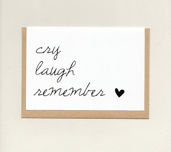 CRY LAUGH REMEMBER . sympathy card . bereavement by ThePaisleyFive