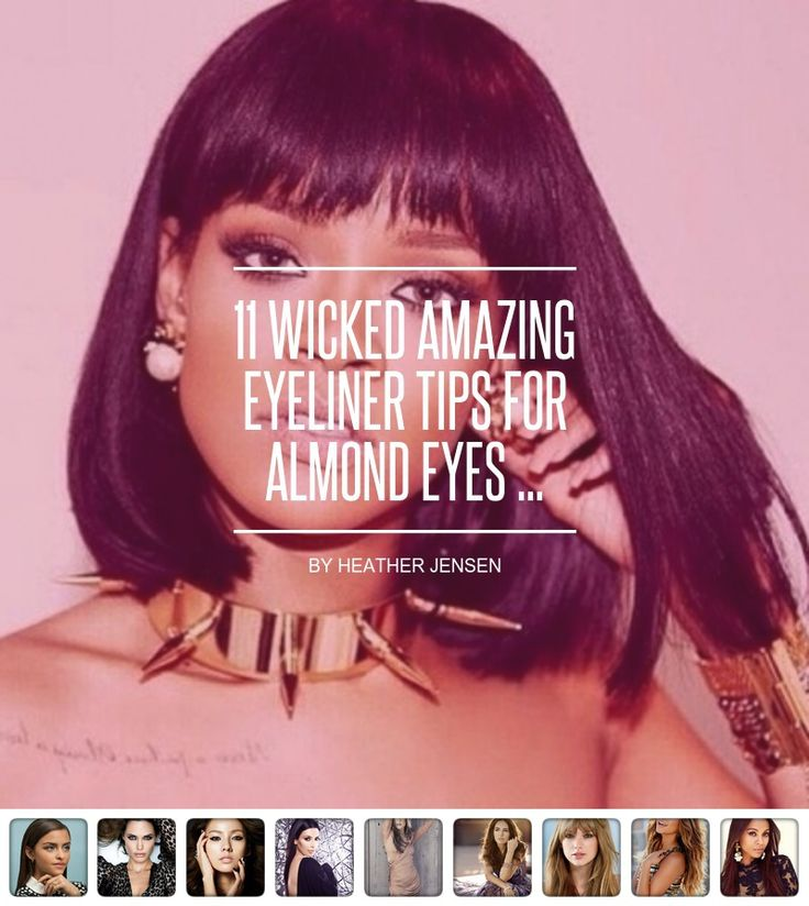 11 #Wicked Amazing Eyeliner Tips for Almond Eyes ... - #Makeup