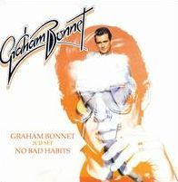 Graham Bonnet/No Bad Habits [Expanded Deluxe Edition]