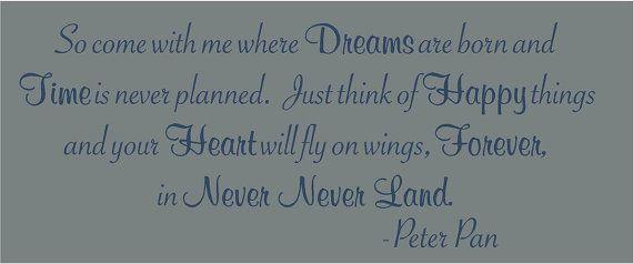 Neverland...: Wall Art, Vinyls Decals, Disney Quotes, Land Peter, Pan Parties, Decals Wall, Cooper Bedrooms, Peter Pan Quotes, Pan Big