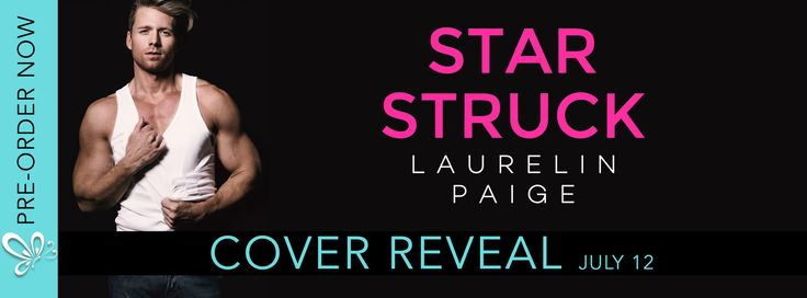 Reading Keeps Me Sane Book Blog: Cover Reveal: STAR STRUCK by Laurelin Paige