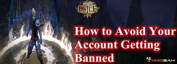 How To Avoid Your Account Getting Banned For Buying Poe Items