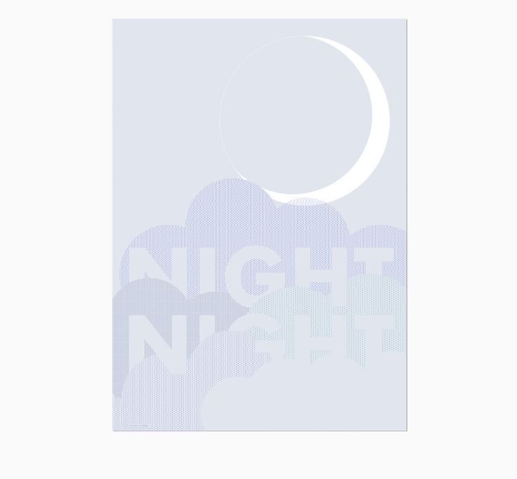 FRIDAY & TODAY • Night Night Poster. Available at www.fridayandtoday.com