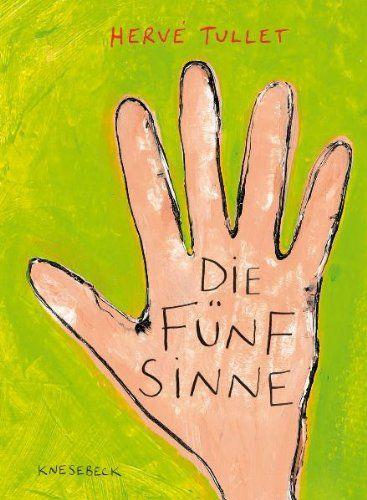 Die Fünf Sinne. Ein Kinderbuch zum Spielen und Erfahren von Farbe, Form, Duft und Geschmack von Hervé Tullet http://www.amazon.de/dp/3868732721/ref=cm_sw_r_pi_dp_1OtOwb0F1X5C5