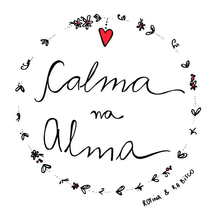 Calma, alma, paz
