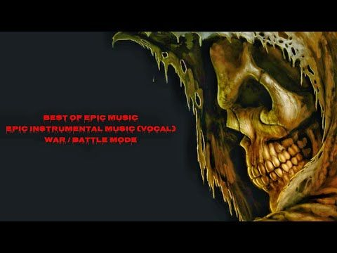 Epic Instrumental Music (Vocal) - Best Of Epic Music - War