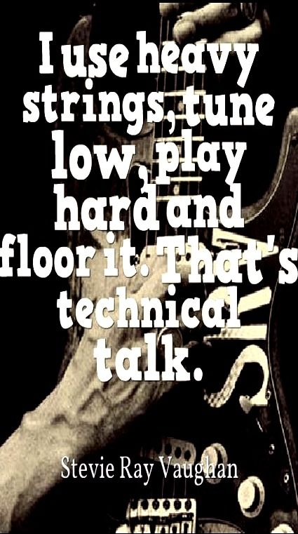 SRV    Stevie Ray quote